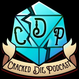 The Cracked Die Podcast - Episode 25 - The Ghost of You