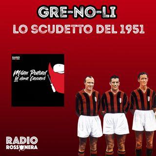 IL GRE-NO-LI E LO SCUDETTO DEL 1951