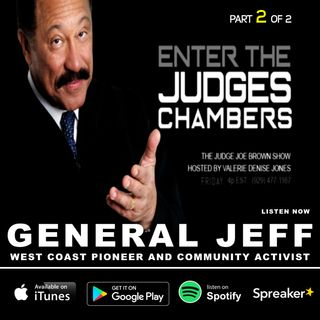 The Judge Joe Brown Show, Hosted by Valerie Denise Jones (Guest: General Jeff / 2 of 2)