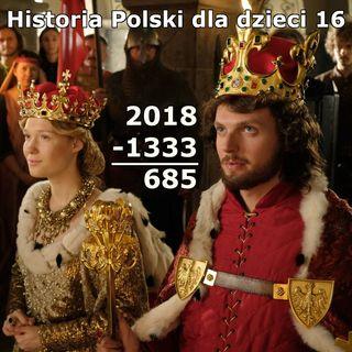 16 - Koronacja Kazimierza Wielkiego i Aldony