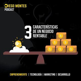¿Sabes qué es un NEGOCIO rentable? 🚀| EP08 - Emprende con Diego Montes