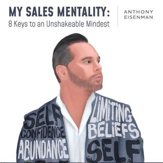 120. Anthony Eisenman | Selling knives door-to-door to working with Fortune 50 brands