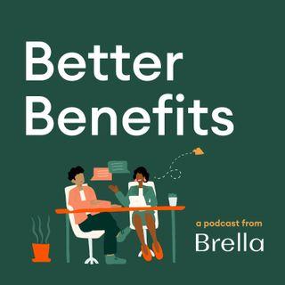 Better Benefits