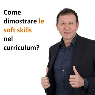 Come dimostrare le soft skills nel curriculum