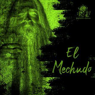El Mechudo (Leyendas De México)