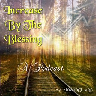 Increase By The Blessing