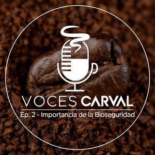 EP 2 - Importancia de la Bioseguridad