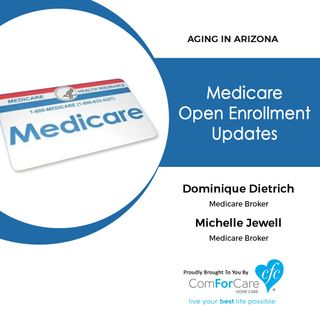 10/22/17: Medicare brokers Dominique Dietrich and Michelle Jewell with Medicare Broker | Medicare Open Enrollment Updates | Aging In Arizona