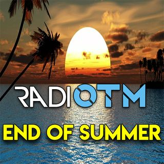 Radio OTM End Of Summer 2018