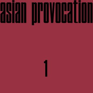 The Invisible Other, Episode 1: Asian Provocation