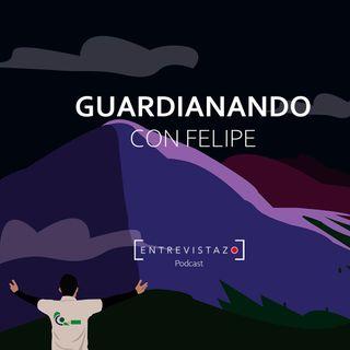 Guardianando con Felipe