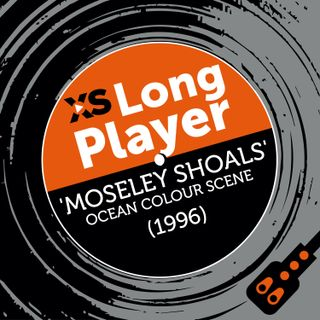 Ocean Colour Scene 'Moseley Shoals' with Steve Cradock