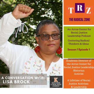 In conversation with Lisa Brock - The Radical Zone