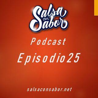 Episodio 25 Estrenos Salseros 2020
