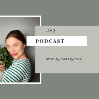 #52 52 mity dietetyczne
