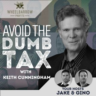 WBP - Avoid the Dumb Tax with Keith Cunningham
