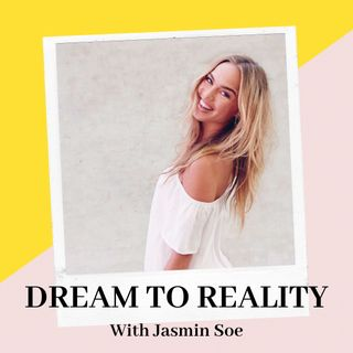 About: Dream to reality podcast