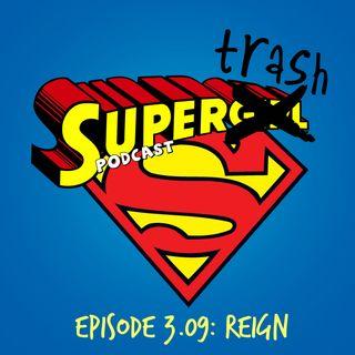"'Supergirl' Episode 3.09 ""Reign"""