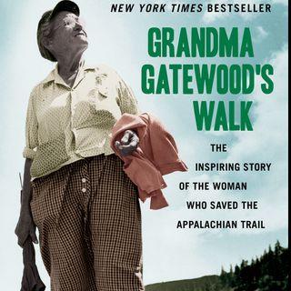 Ben Montgomery: Grandma Gatewood's Walk