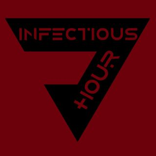 Infectious Hour 001 - Friday May 4 2018