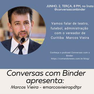 A arte, a cultura e o esporte no Bairro Novo de Curitiba com Marcos Vieira