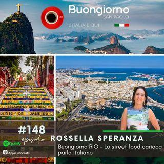 #148 Buongiorno RIO - Lo street food carioca parla italiano