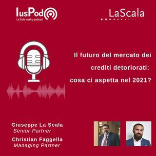 Ep. 88 IusPod Il futuro del mercato dei crediti deteriorati: cosa ci aspetta nel 2021?