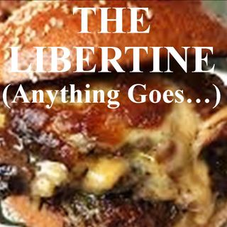 """""""The Libertine -Anything Goes..."""" Lesson 5 & Conclusion (Dr Mack March 28, 2004)"""