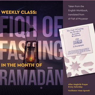 Fiqh of Fasting in the Month of Ramadan