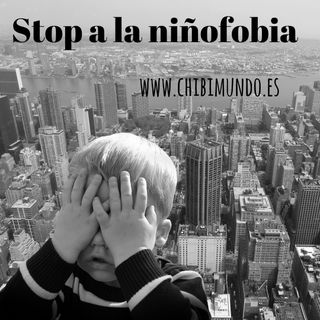 Stop niñofobia