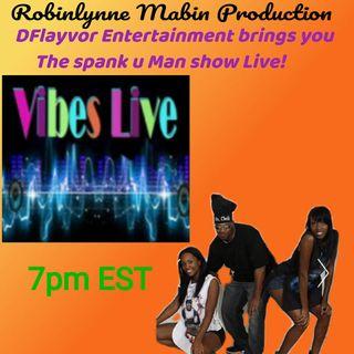 The Spank U Man Show Live