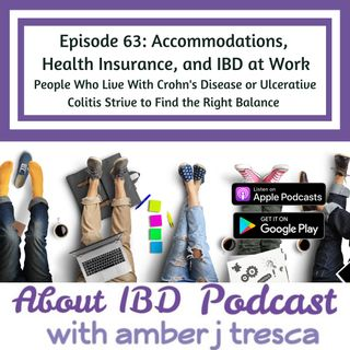 Health Insurance, Accommodations, and IBD at Work