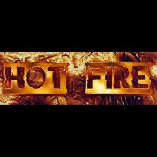 """""""HOT FIRE"""" (by Tanesha Fields)"""