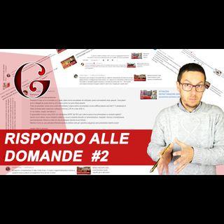 RISPONDO ALLE DOMANDE NEI COMMENTI DI YOUTUBE: FAQ #2