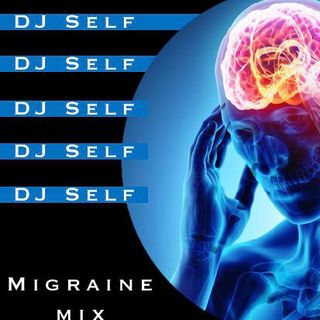 Guest Transmission // DJ SELF - Migraine Mix #3