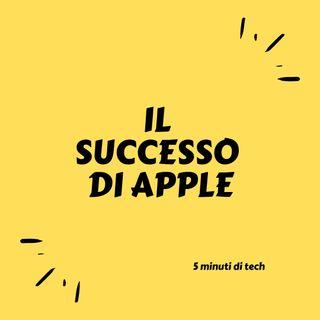 Da cosa è dato il successo di Apple?