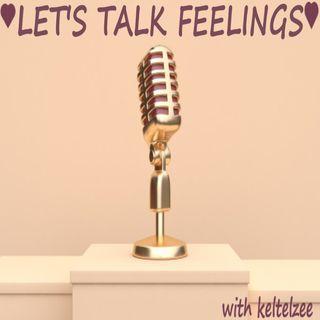 Let's talk feelings