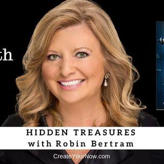 1307 My Strength Is My Story with Robin Bertram, Hidden Treasures