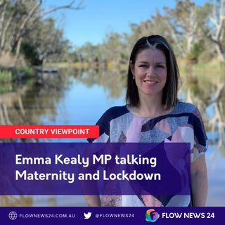 Victorian MP Emma Kealy (@EmmaKealy / @EmmaKealyMP) talks maternity leave and lockdowns