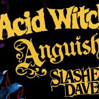 Slasher Dave - Anguish - ACID WITCH @ Sanctuary