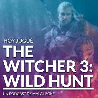 9 - The Witcher 3: Wld Hunt