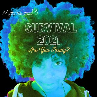 Survival 2021 Are You Ready?