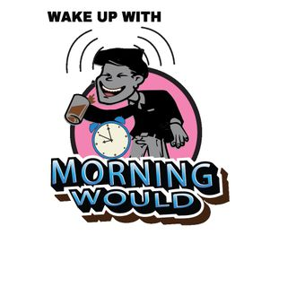FriYAY - Wake Up With Morning Would