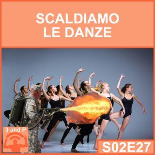S02E27 - Scaldiamo le danze