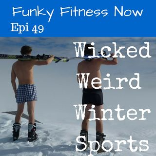 Wicked Weird Winter Sports