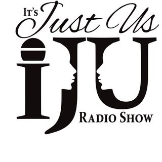 It's Just Us Radio Show