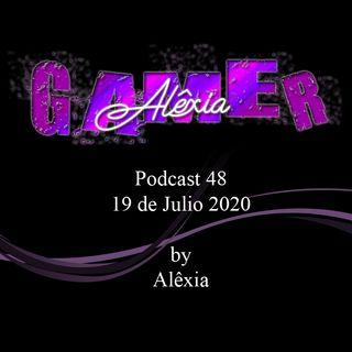 AlexiaGamer_Podcast48_19jul20