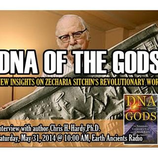 Chris Hardy, Ph.D.: DNA of the Gods