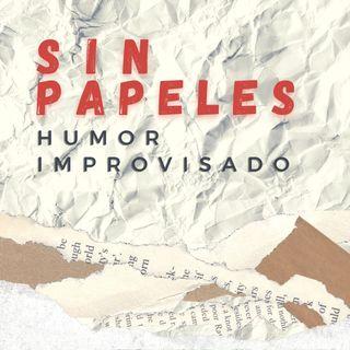 Sin Papeles - Humor improvisado