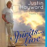 Justin Hayward Moody Blues Spirits Live